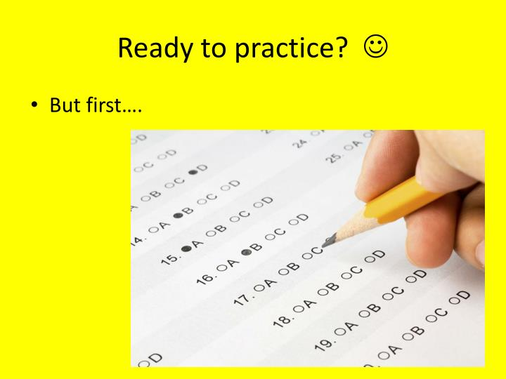 Ready to practice?