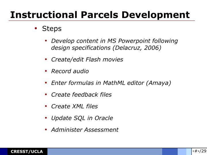 Instructional Parcels Development