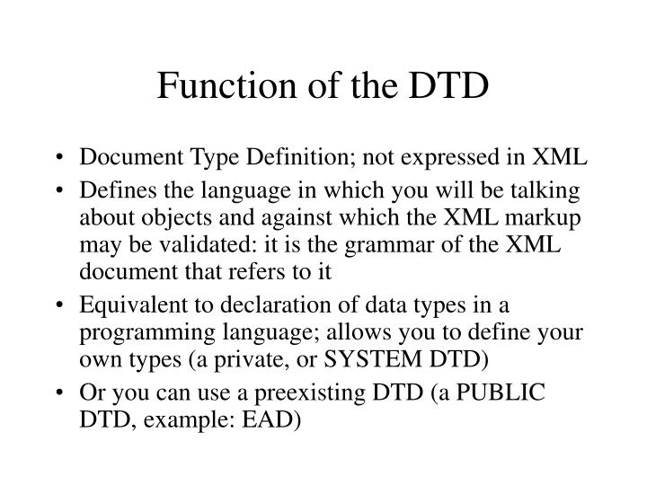 Function of the DTD