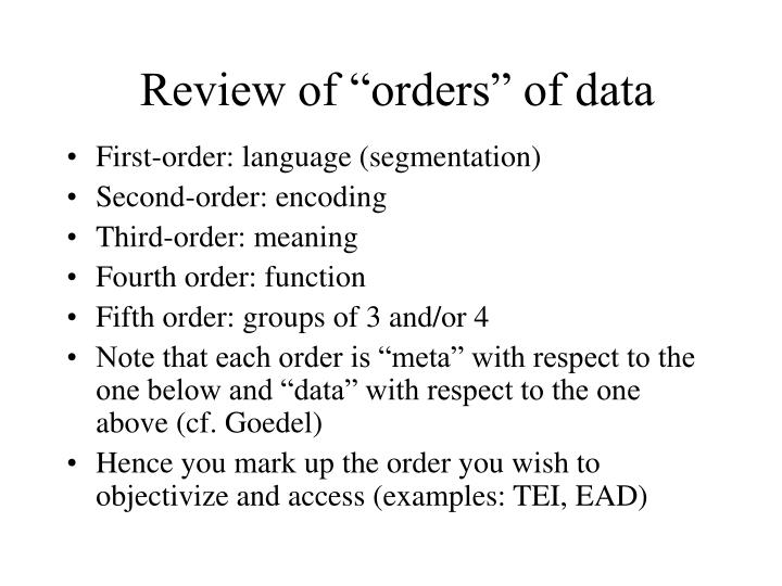 "Review of ""orders"" of data"