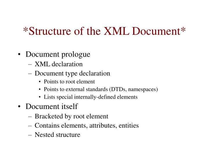 *Structure of the XML Document*