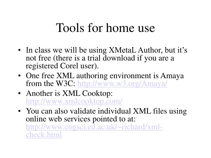 Tools for home use
