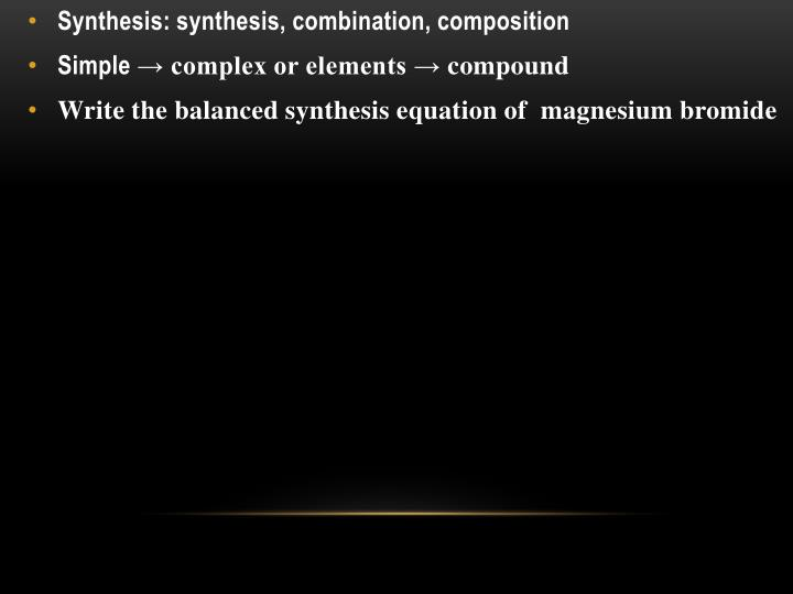 Synthesis: synthesis, combination, composition