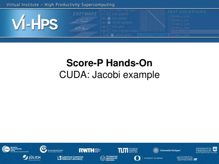 Score p hands on cuda jacobi example