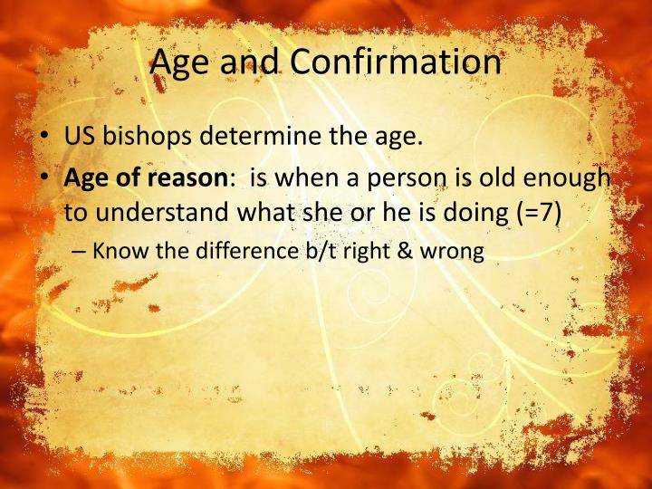 Age and Confirmation