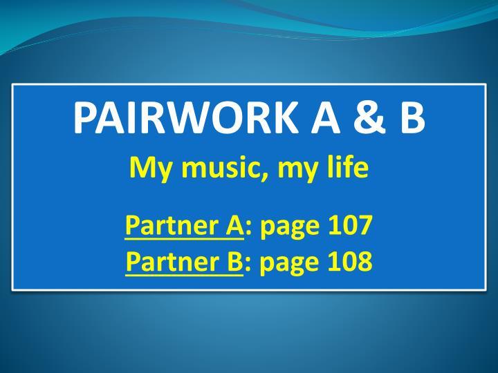 PAIRWORK A & B