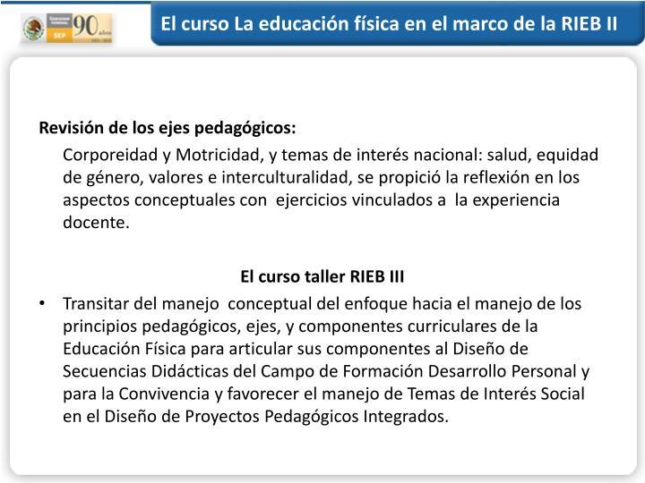 El curso La educación física en el marco de la RIEB II