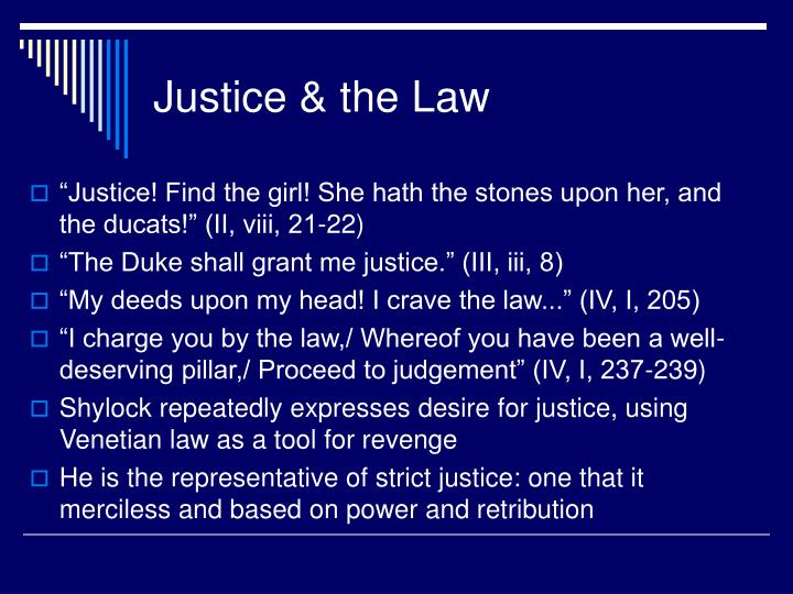 Justice & the Law