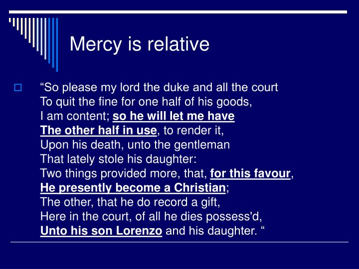 Mercy is relative