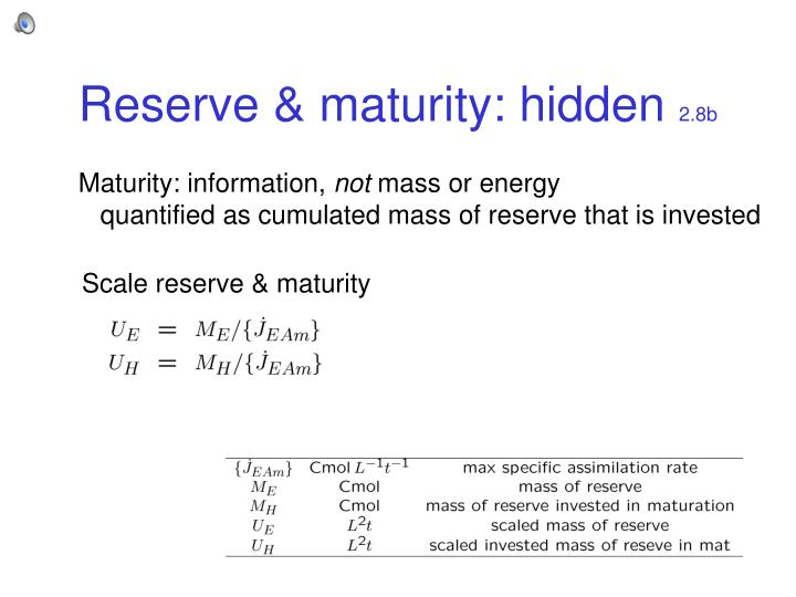 Reserve & maturity: hidden