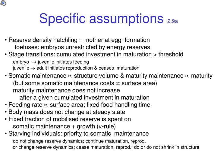 Specific assumptions