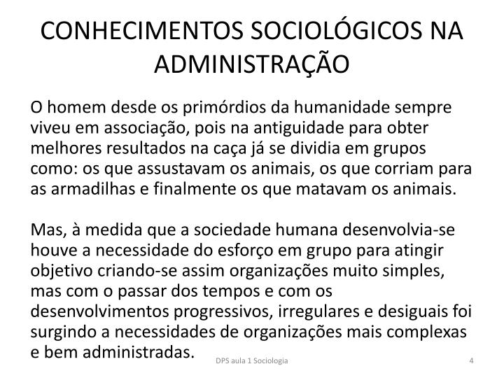CONHECIMENTOS SOCIOLGICOS NA ADMINISTRAO