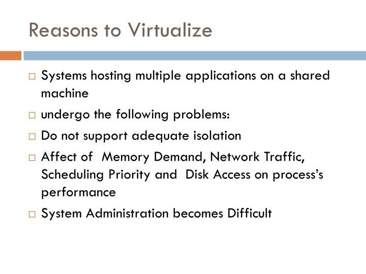 Reasons to Virtualize