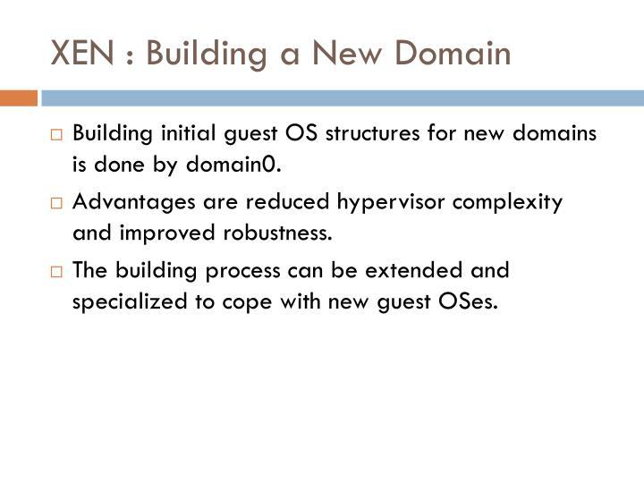 XEN : Building a New Domain