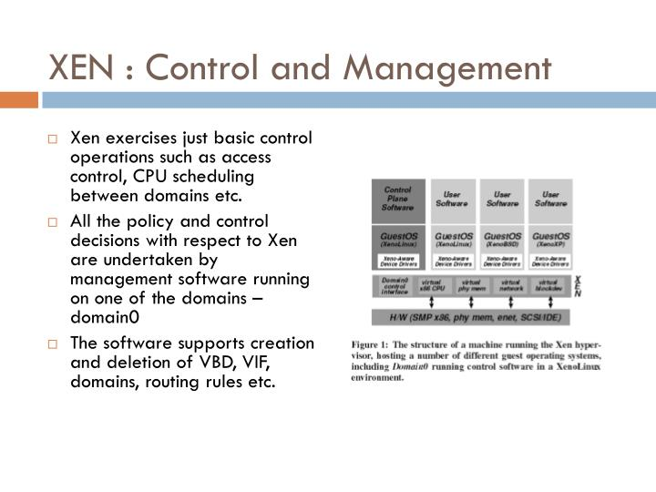 XEN : Control and Management