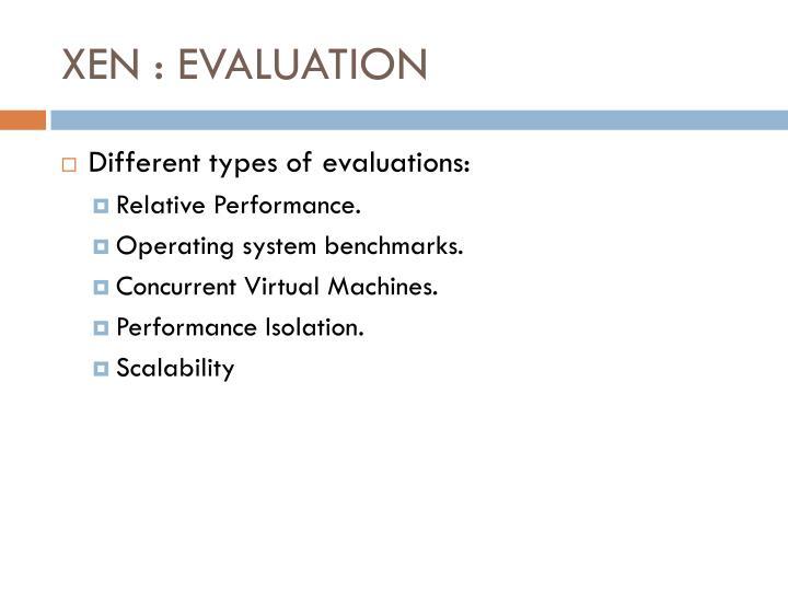 XEN : EVALUATION
