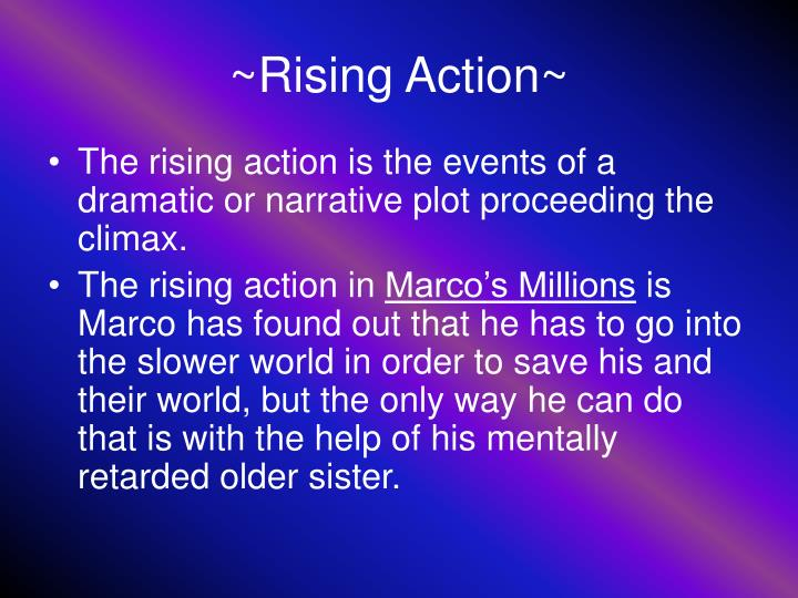 ~Rising Action~