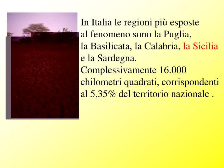 In Italia le regioni più esposte