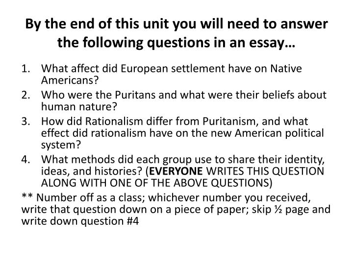 By the end of this unit you will need to answer the following questions in an essay…
