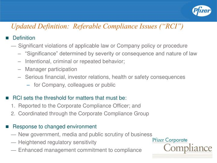 """Updated Definition:  Referable Compliance Issues (""""RCI"""")"""