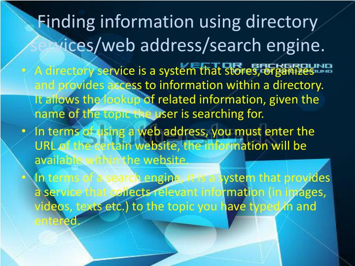Finding information using directory services/web