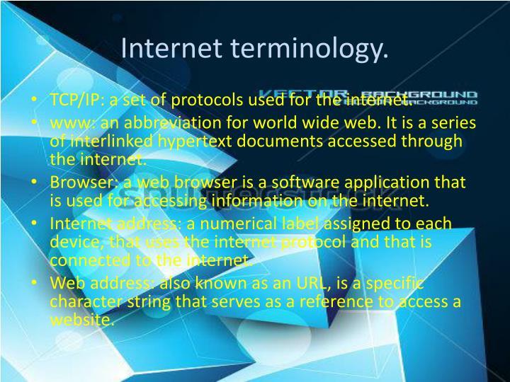 Internet terminology.