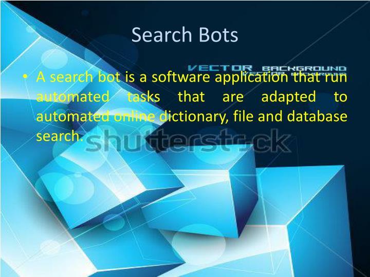 Search Bots