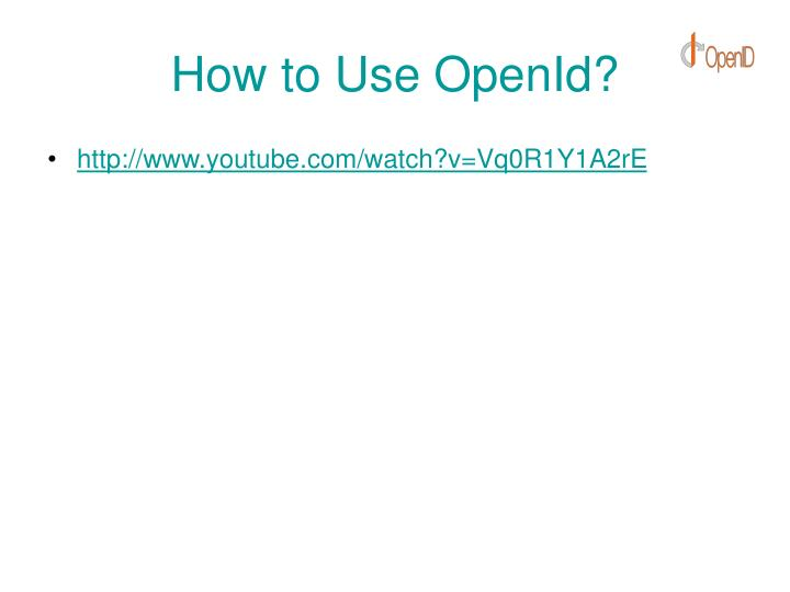 How to Use OpenId?