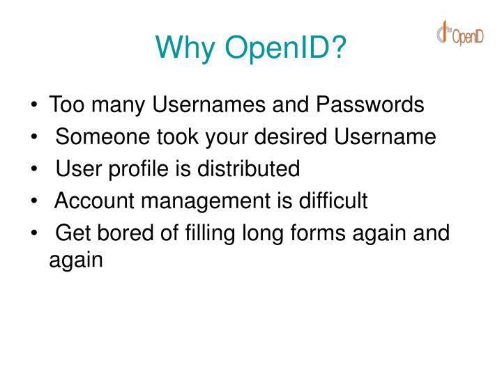 Why OpenID?