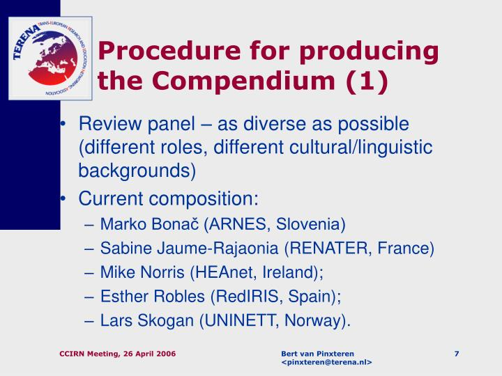 Procedure for producing the Compendium (1)