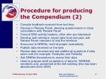 procedure for producing the compendium 2
