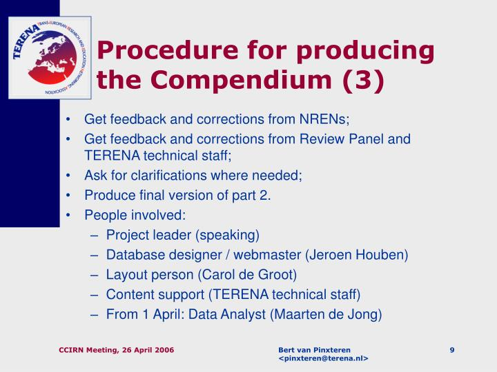 Procedure for producing the Compendium (3)
