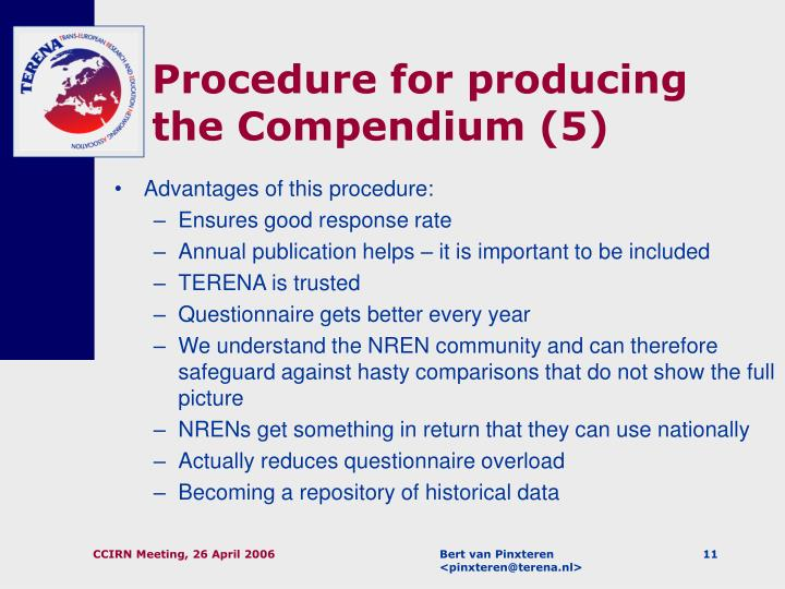 Procedure for producing the Compendium (5)