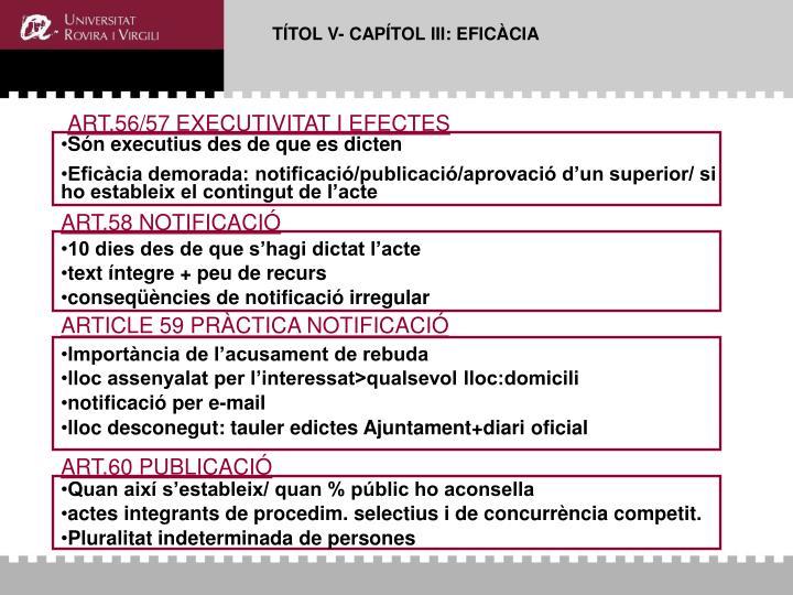 TÍTOL V- CAPÍTOL III: EFICÀCIA