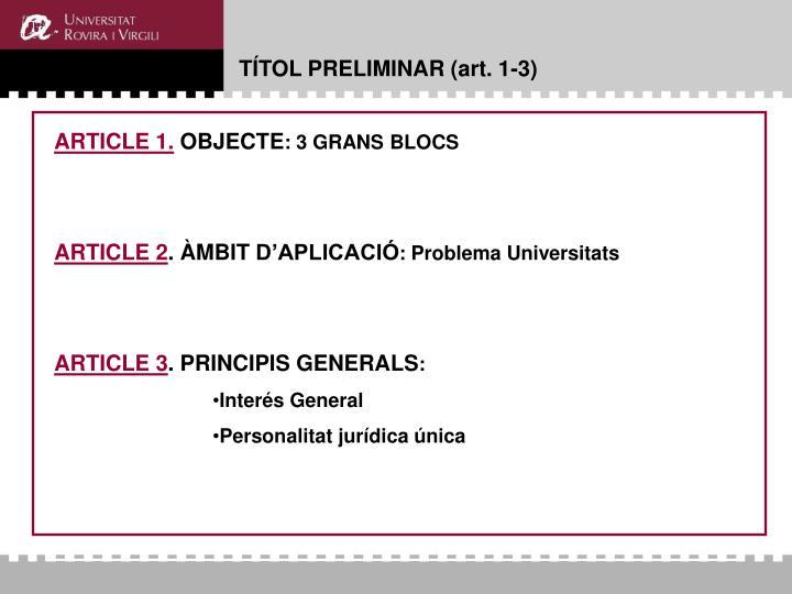 TÍTOL PRELIMINAR (art. 1-3)