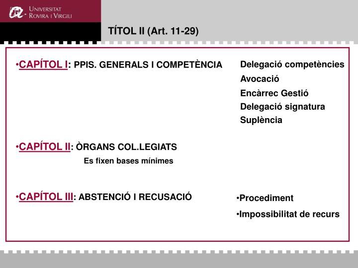 TÍTOL II (Art. 11-29)
