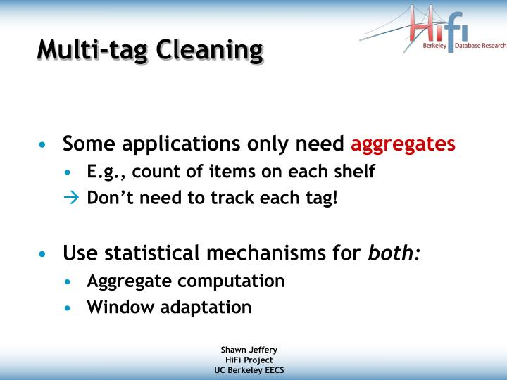 Multi-tag Cleaning