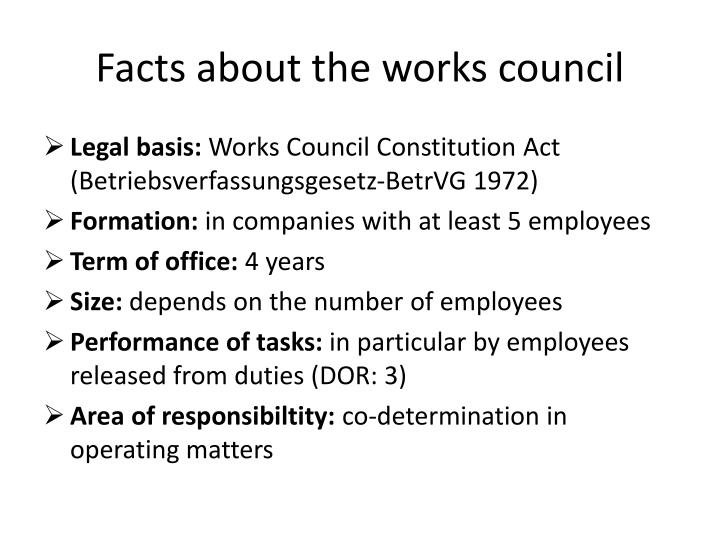 Facts about the works council