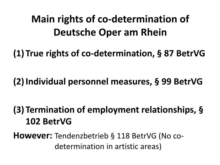 Main rights of co-determination of Deutsche Oper am Rhein
