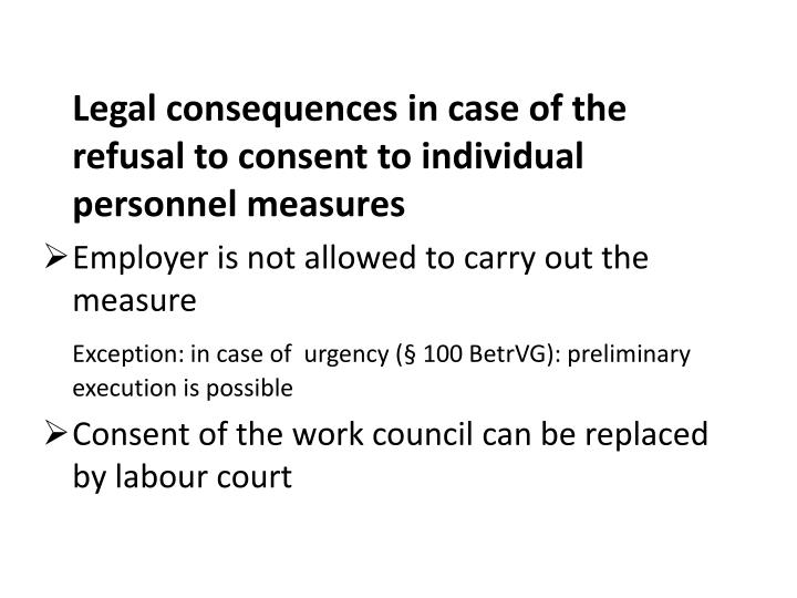 Legal consequences in case of the refusal to consent to individual personnel measures