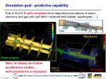 simulation goal predictive capability