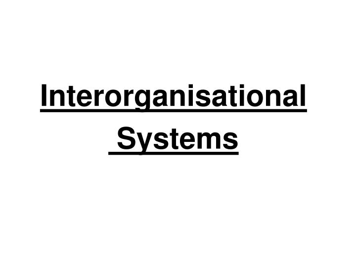 Interorganisational systems
