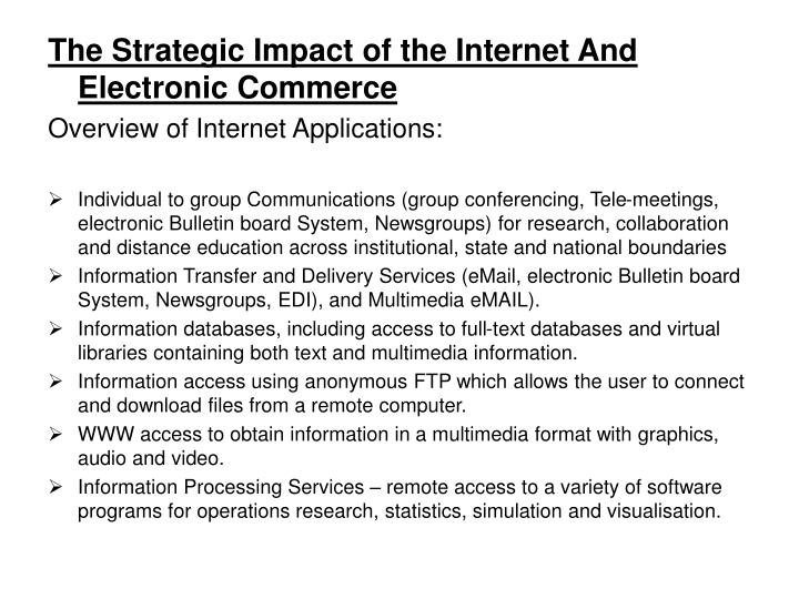 The Strategic Impact of the Internet And Electronic Commerce