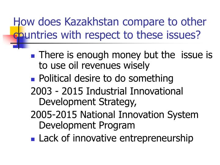 How does kazakhstan compare to other countries with respect to these issues