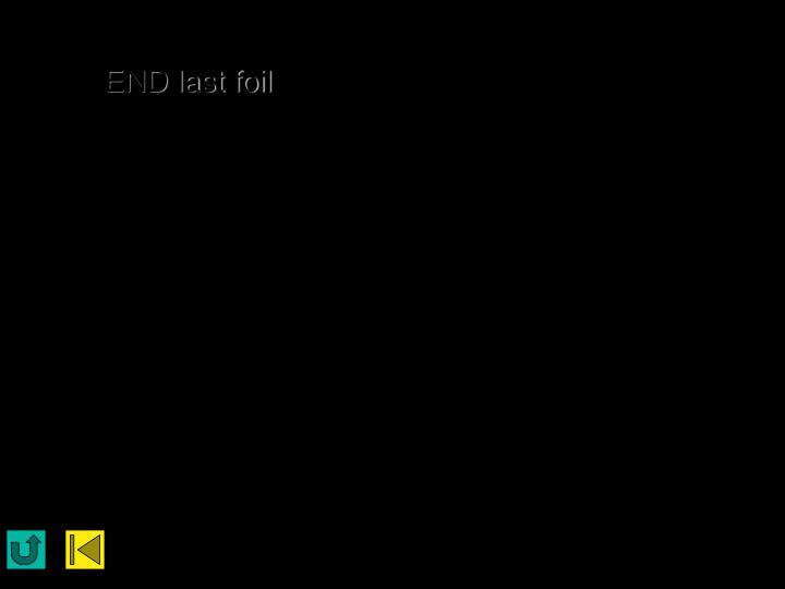 END last foil