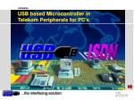 usb based microcontroller in telekom peripherals for pc s