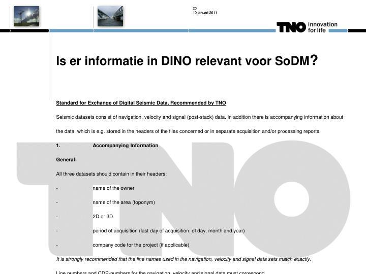 Is er informatie in DINO relevant voor SoDM