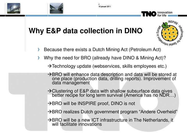 Why E&P data collection in DINO
