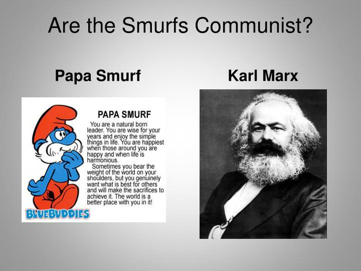 Are the Smurfs Communist?