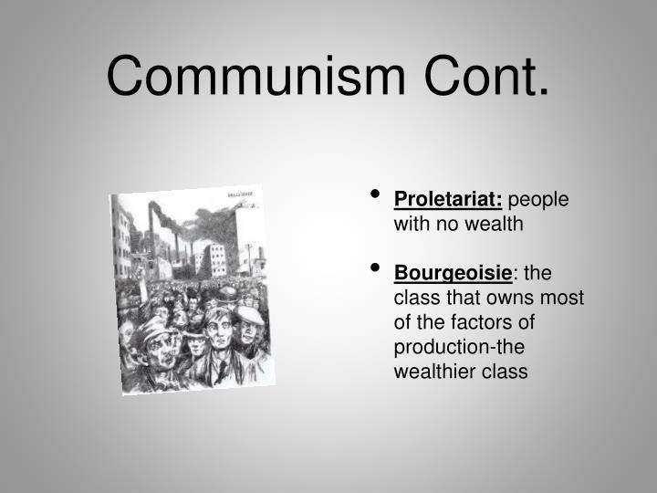 Communism Cont.